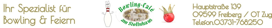 Bowlingcafe am Stollnhaus in Freiberg